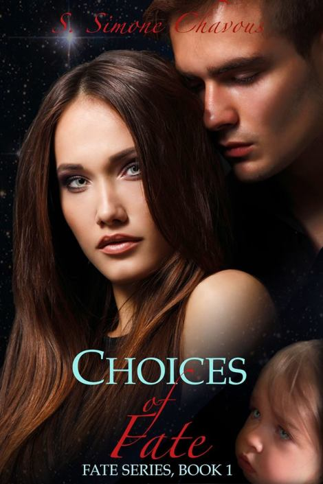 Choices of Fate by S Simone Chavous_Book Cover