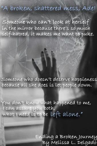 Ending a Broken Journey by Melissa L Delgado_Teaser Pic A