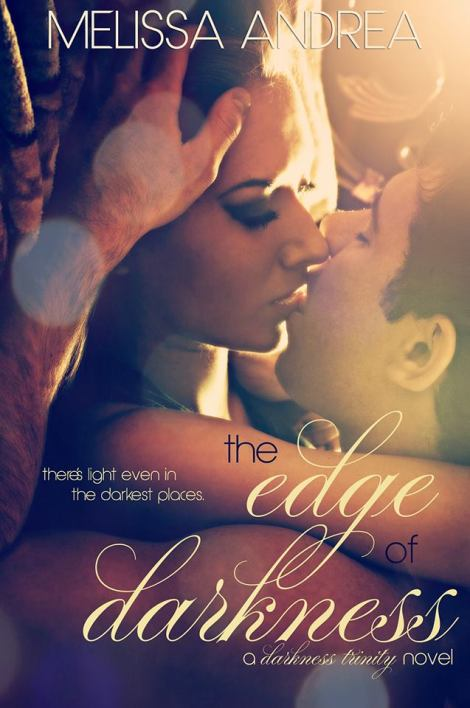 The Edge of Darkness by Melissa Andrea_Book Cover